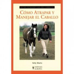 Libro: Como atrapar y manejar el caballo